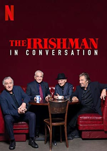 The Irishman In Conversation 2019 1080p NF Rip DDP5 1 -Pawel2006