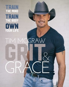 06 GRIT & GRACE by Tim McGraw with Amely Greeven