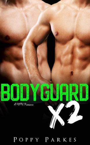 Bodyguard X2 (True Love X2)   Poppy Parkes