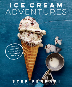 Ice Cream Adventures - More Than 100 Deliciously Different Recipes
