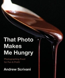 Andrew Scrivani - That Photo Makes Me Hungry