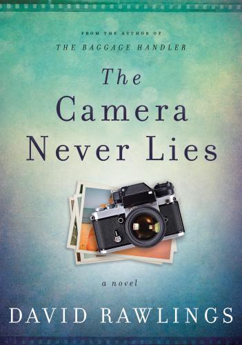 Camera Never Lies