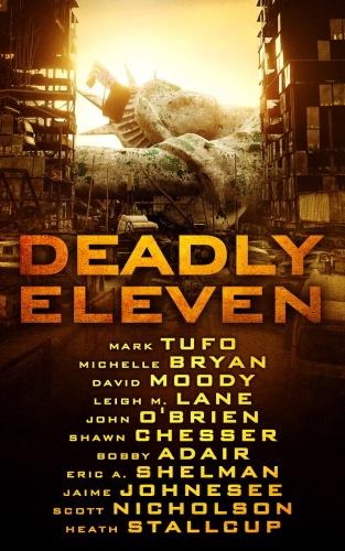 Tufo, Mark  Bryan, Michelle  Moody, David  Lane, Leigh M   Deadly Eleven