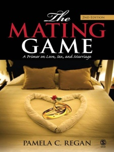 The Mating Game - A Primer on Love, Sex, and Marriage