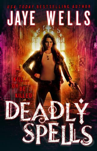 Deadly Spells - Jaye Wells