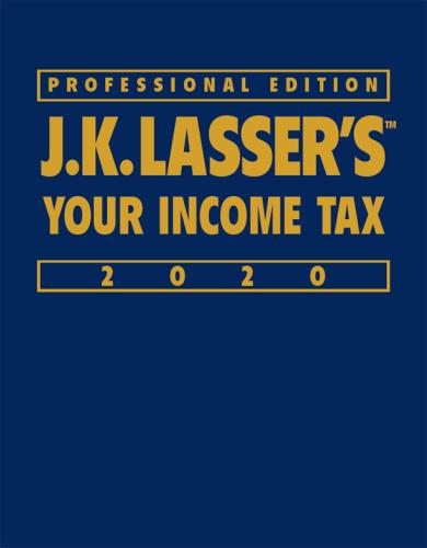 J K  Lasser's Your Income Tax Professional Edition 2020 (J K  Lasser)