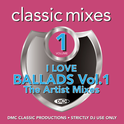 VA   DMC Classic Mixes I Love Ballads Vol  1