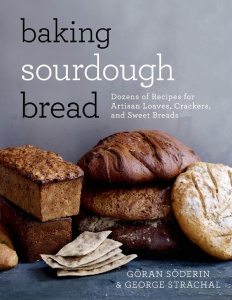 Baking Sourdough Bread - Dozens of Recipes for Artisan Loaves,  ers, and Sweet Breads