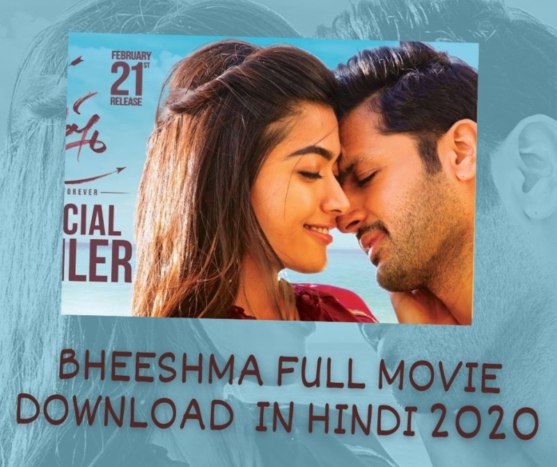 bheeshma download full movie filmywap