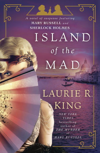 Laurie R King   [Mary Russell 015]   Island of the Mad