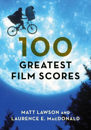 Matt Lawson 100 Greatest Film Scores (2018)
