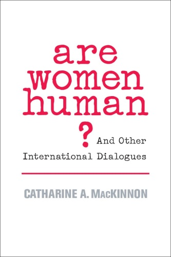 Are Women Human by Catharine A  MacKinnon