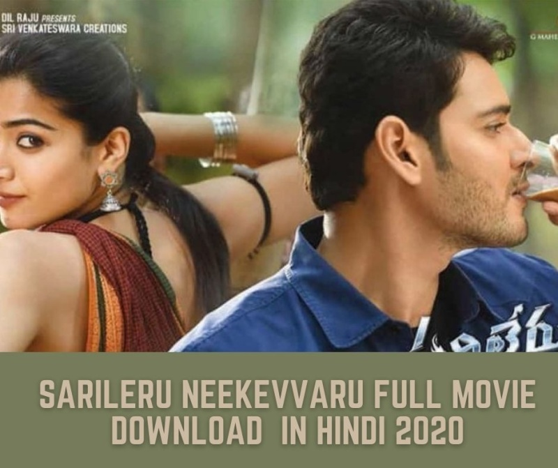Sarileru Neekevvaru Full Movie Download Movierulz