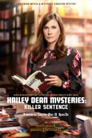 Kellie Martin - Hailey Dean Mysteries Killer Sentence (2019) Poster+Stills x13