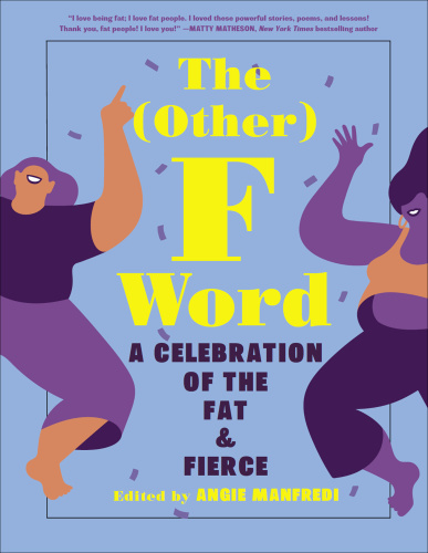The (Other) F Word by Angie Manfredi