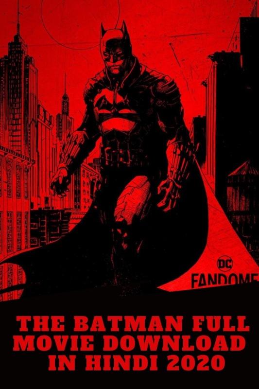 The Batman Full Movie Download Movierulz 2021