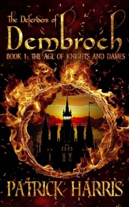 The Defenders of Dembroch by Patrick Harris