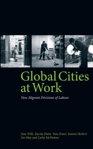 Global Cities At Work New Migrant Divisions of Labour