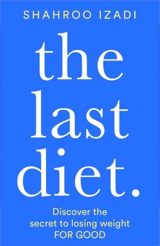 The Last Diet by Shahroo Izadi