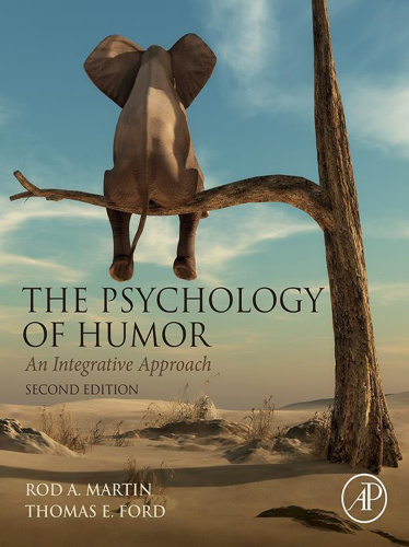 The Psychology of Humor - An Integrative Approach