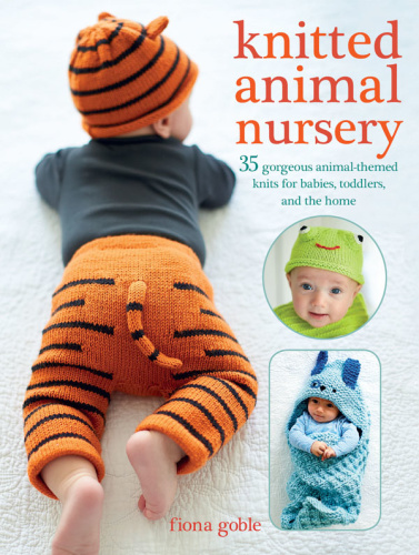 Knitted Animal Nursery 37 gorgeous animal themed knits for babies, toddlers, and...