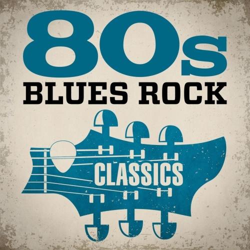 80s Blues Rock Classics (2020)
