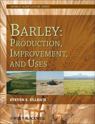 Barley Production, Improvement, and Uses