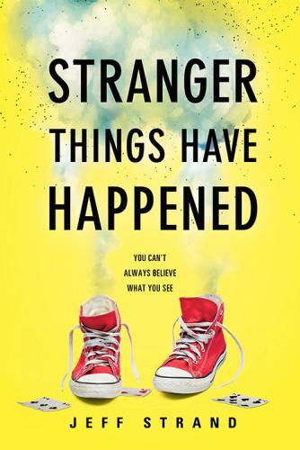 Strand, Jeff Stranger Things Have Happened