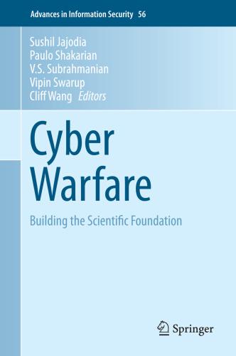 Cyber Warfare  Building the Scientific Foundation - Sushil Jajoaulo Shakarian & V ...