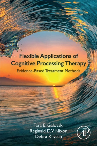 Flexible Applications of Cognitive Processing Therapy Evidence based Treatment M