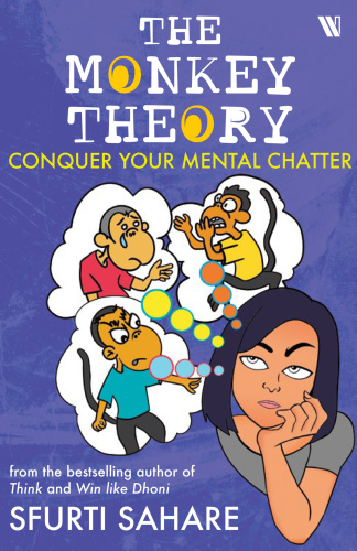 The Monkey Theory - Conquer Your Mental Chatter