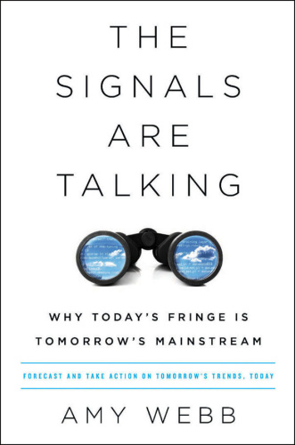 The Signals Are Talking   Why Today's Fringe is Tommorow's Mainstream