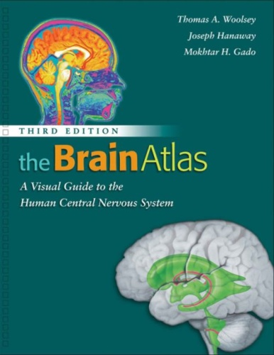 The Brain Atlas - A Visual Guide to the Human Central Nervous System, 3rd Edition