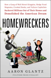 Homewreckers by Aaron Glantz
