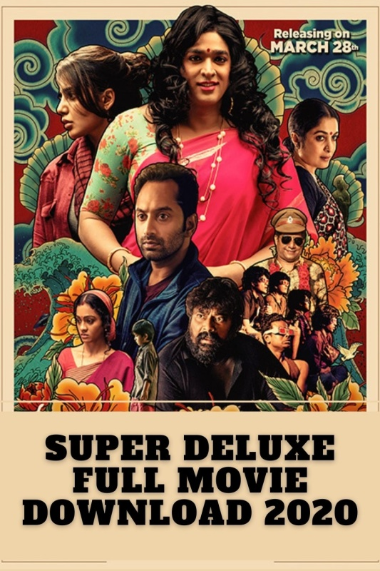 Super Deluxe Full Movie Download Movierulz 2020