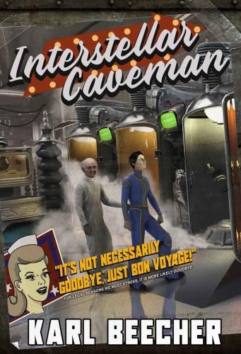 Interstellar Caveman by Karl Beecher