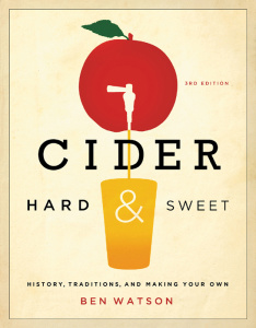 Cider, Hard and Sweet - History, Traditions, and Making Your Own