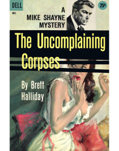 The Uncomplaining Corpses - Brett Halliday