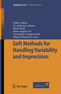 Soft Methods For Handling Variability and Imprecision
