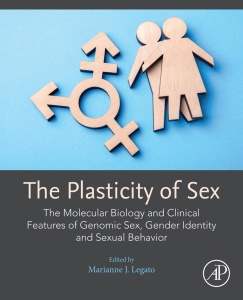 The Plasticity of Sex   The Molecular Biology and Clinical Features of Genomic Sex, Gender Identity