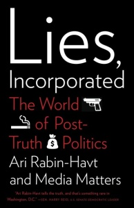 Lies, Incorporated - The World of Post-Truth Politics