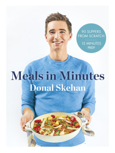 Donals Meals in Minutes - Donal Skehan