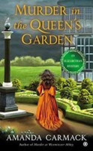 Murder in the Queen's Garden - Amanda Carmack