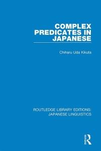 Japanese Linguistics Complex Predicates in Japanese