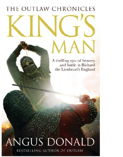 Outlaw Chronicles 03   King's Man   Angus Donald