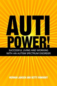 Autipower! Successful Living and Working with an Autism Spectrum