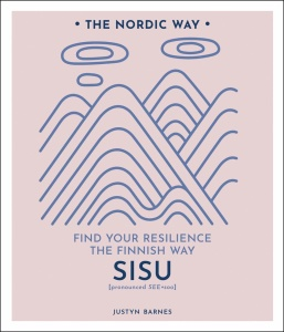 The Nordic Art of Sisu   Find Your Resilience