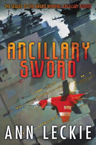 2014 Ancillary Sword - Ann Leckie