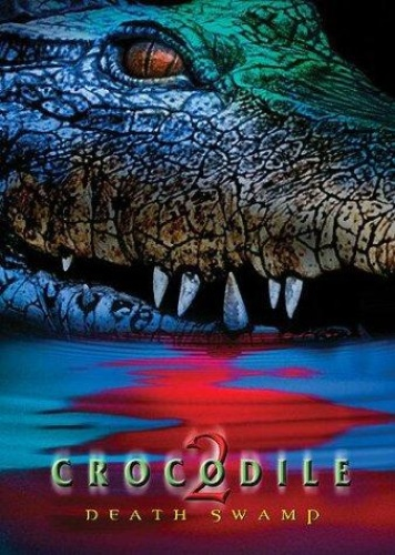 Crocodile 2 - Death Swamp (2002) 720p WEB-DL x264 ESubs [Dual Audio][Hindi+English] -=!Dr STAR!=-