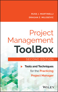 Project Management ToolBox - Tools and Techniques for the Practicing Project Manag...